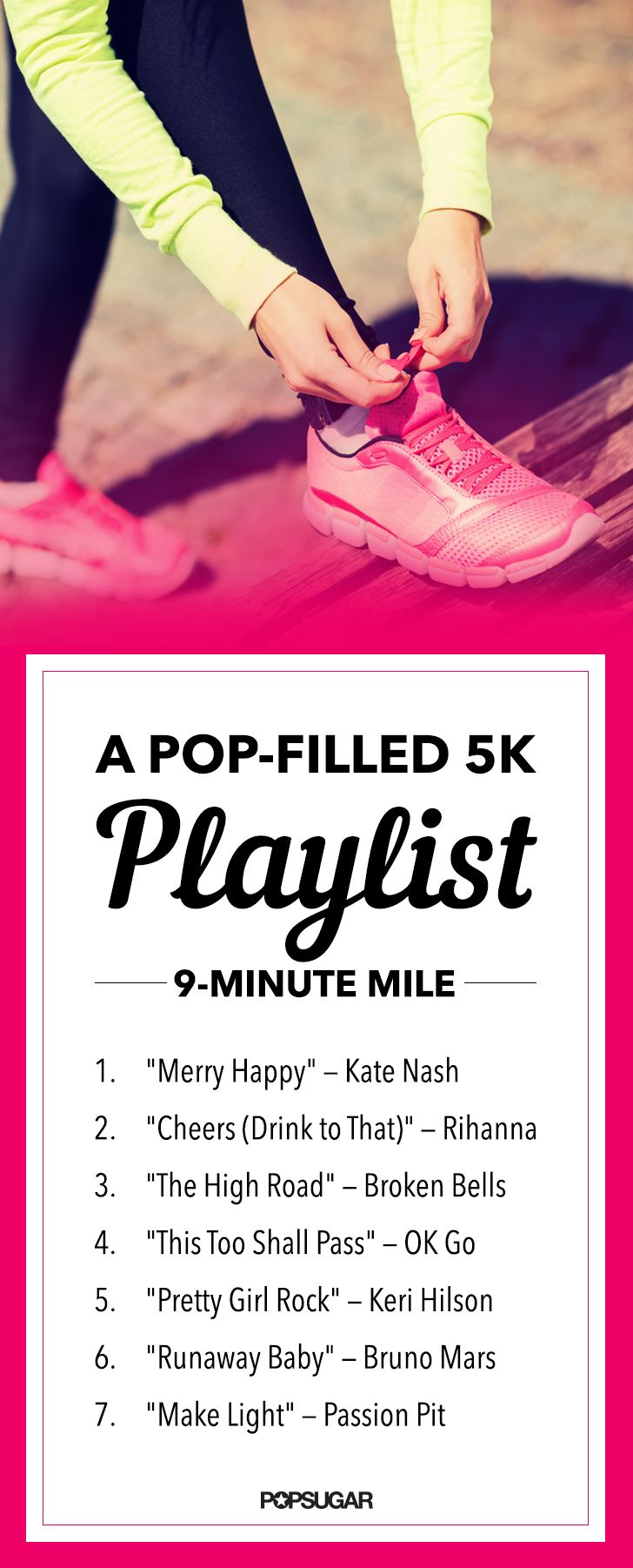Stay on pace and have fun on your run with our pop-filled 5K playlist — the perfect tempo for a 9-minute mile!