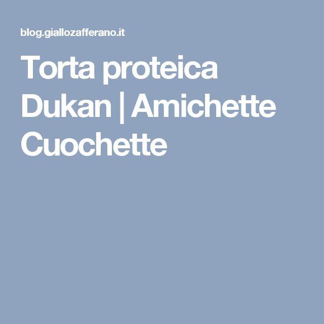 Torta proteica Dukan | Amichette Cuochette