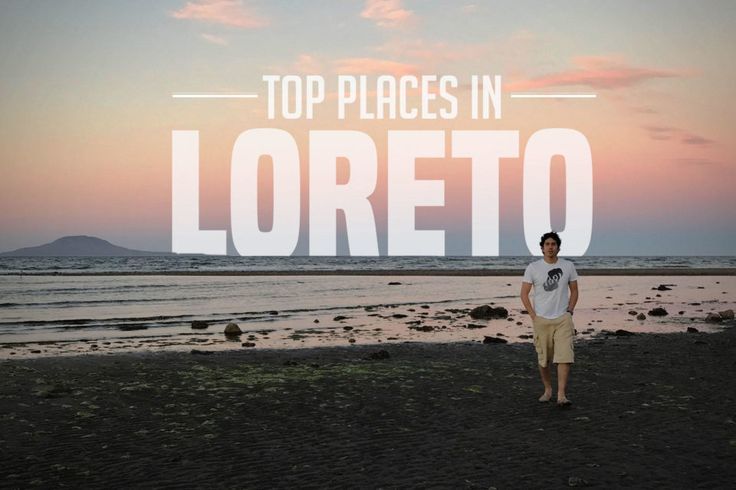 TOP PLACES IN LORETO