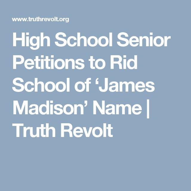 High School Senior Petitions to Rid School of 'James Madison' Name | Truth Revolt