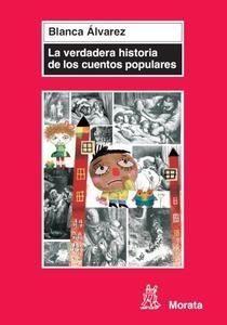 Verdadera historia de los cuentos populares, La