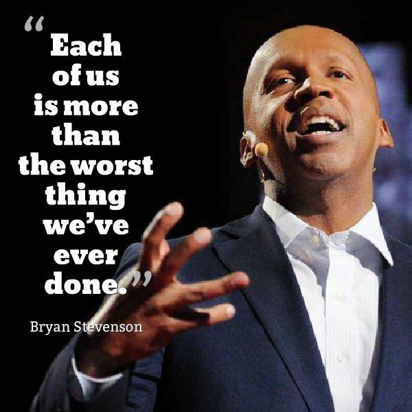 Bryan Stevenson, civil rights attorney - Just Mercy