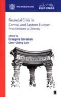 Wydawnictwo Naukowe Scholar :: :: FINANCIAL CRISIS IN CENTRAL AND EASTERN EUROPE From similarity to diversity