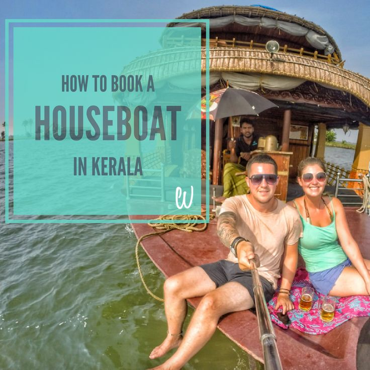 The Wanderlovers How To Book A Houseboat In Kerala