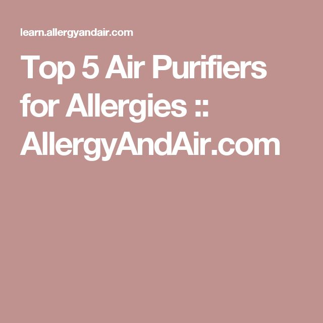 Top 5 Air Purifiers for Allergies :: AllergyAndAir.com