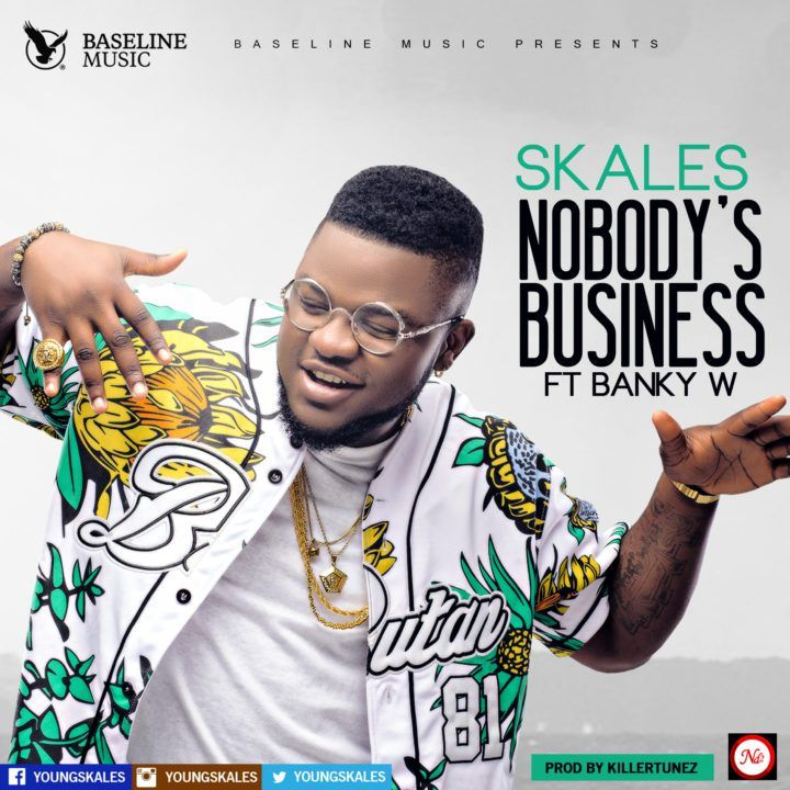 Talented Baseline artist, Skales teams up with his ex-label boss Banky W (EME) to release his new single titled, 'Nobody's Business'. Produced by Killertunez, the catchy tune has a fun up-tempo vibe. It is a song that everyone can relate to; given the current social media era we live in. 'Nobody's Business' is sure toRead More
