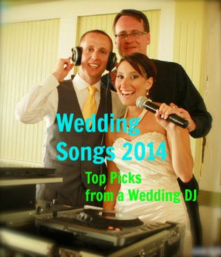 Top Picks of Wedding Songs for 2014 (From a DJ). There are SO many songs on here for all the different parts of your wedding!