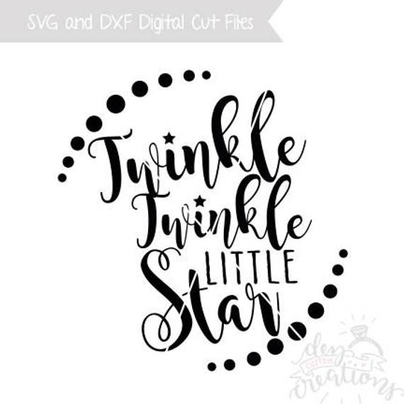 Twinkle Twinkle Little Star Svg And Clipart Supplies Etsymktgtool Svg Dxf Vinyl Silhouette Cricut Star Svg Twinkle Twinkle Twinkle Twinkle Little Star