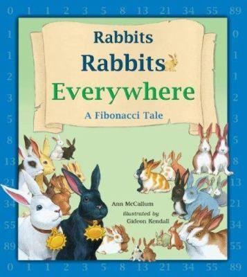Rabbits, Rabbits Everywhere by Ann McCallum