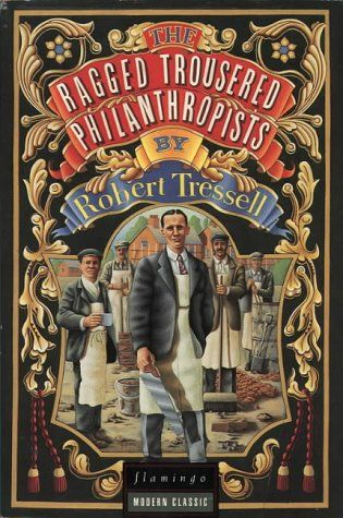 """""""Owen slowly folded up the piece of newspaper he had been reading and put it into his pocket. 'All right,' he replied. 'I'll show you how the Great Money Trick is worked.'""""   ― Robert Tressell, The Ragged Trousered Philanthropists"""
