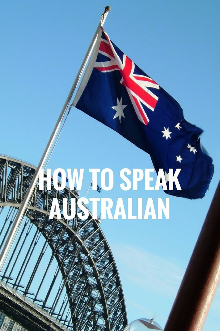 How To Speak Australian