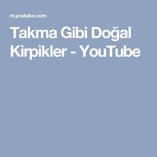 Takma Gibi Doğal Kirpikler - YouTube