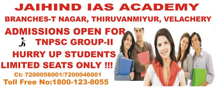 ADMISSIONS OPEN FOR TNPSC GROUP-II, ‪#‎jaihindiasacademy‬ Further Details Visit @
