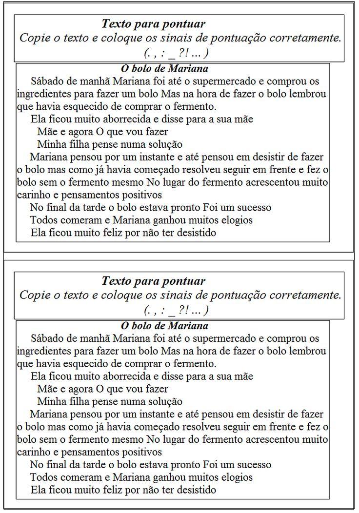 Atividades retiradas do Blog da amiga Rosangila   http://fenaeduca.blogspot.com.br/    Façam uma visitinha , o blog é maravilhoso!    ...