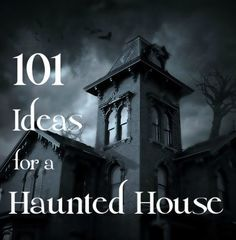 Haunted houses can be elaborate commercial ones, homemade basement events, or even at a campground. Big or small, all need fresh ideas to scare the guests. Here you'll find many ideas!