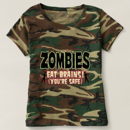 Zombies Eat Brains ( Your Safe) T-shirt - tap to personalize and get yours