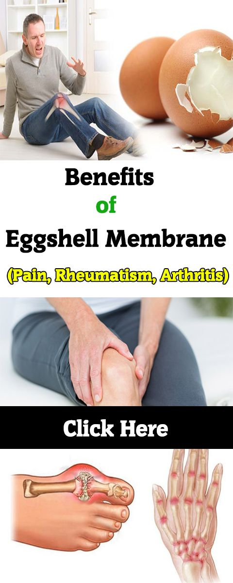 Benefits of Eggshell Membrane (Pain, Rheumatism, Arthritis). Eggshell membrane decreases the pain of arthritis. As the modern life conditions are developing, new sicknesses come to our lives and scientific world keeps working to find treatments for them.