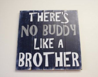 No hay ningún amigo como un hermano plataforma signo niños dormitorio pared Art Rustic niños dormitorio madera de la pared Arte pintado a mano signo Navy Boys Room Decor