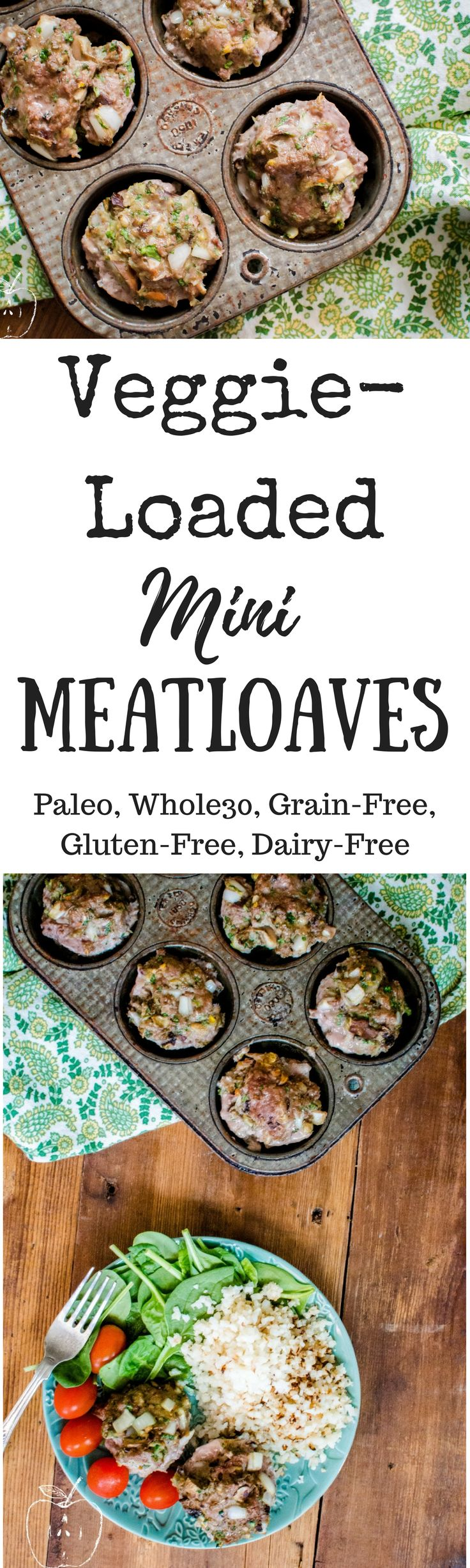 Veggie-Loaded Mini Meatloaves are the perfect quick, healthy dinner that delicious and super family-friendly! Paleo, Whole30, dairy-free, gluten free