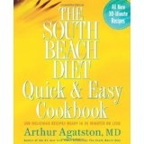 The South Beach Diet Quick and Easy Cookbook: 200 Delicious Recipes Ready in 30 Minutes or Less (Hardcover)By Arthur Agatston