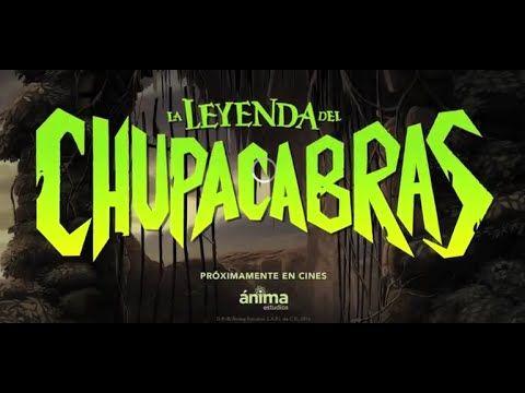 La leyenda del chupacabras Trailer oficial  y transcurso de las pelicula...