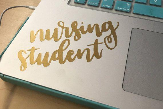 NURSING STUDENT DECAL vinyl decal laptop by ChloeMcKenzieDesigns