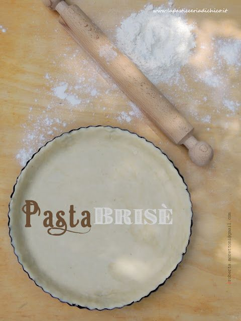 La pasticceria di Chico: Pasta brisé Pasta brisè salata: 200g di farina tipo 0 125g di burro 40g circa di acqua (comunque quanto basta ad ottenere un'impasto omogeneo ma non troppo molle) Una presa di sale Queste dosi sono sufficienti a foderare un a teglia da crostata di 24cm di diametro  Pasta brisè dolce: 300g di farina tipo 0 80g di burro 20g di miele 50g circa di acqua (comunque quanto basta ad ottenere un'impasto omogeneo ma non troppo molle) Queste dosi sono sufficienti a foderare un…