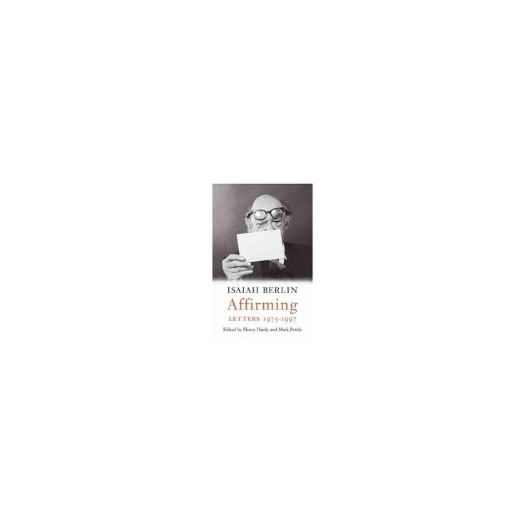 Affirming : Letters 1975-1997 (Hardcover) (Isaiah Berlin)