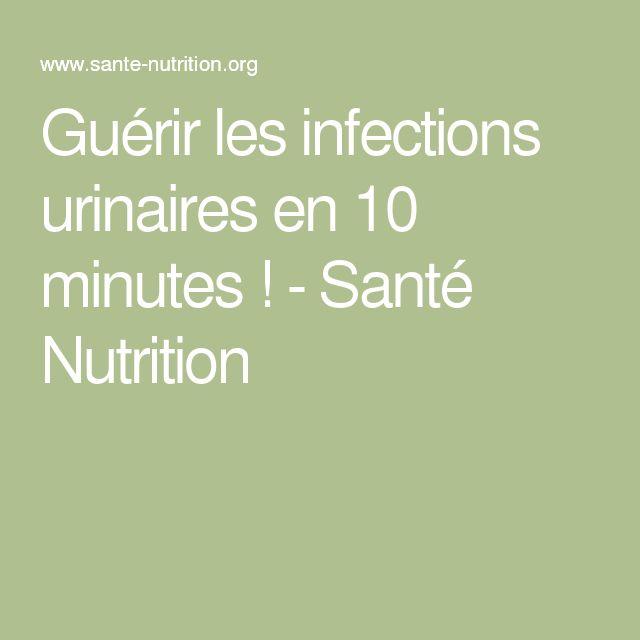 Guérir les infections urinaires en 10 minutes ! - Santé Nutrition