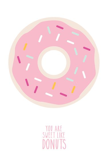 YOU ARE SWEET LIKE DONUTS #eeflillemor