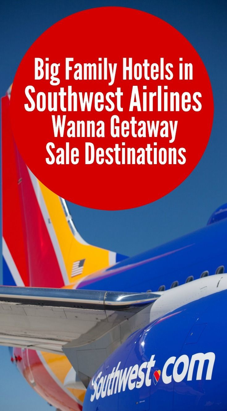 Take advantage of Southwest Airlines sales with these hotels in Wanna Getaway destinations.