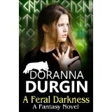 A Feral Darkness (Kindle Edition)By Doranna Durgin