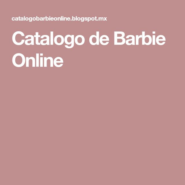 Catalogo de Barbie Online
