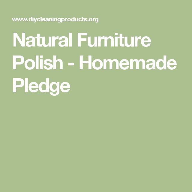 Natural Furniture Polish - Homemade Pledge