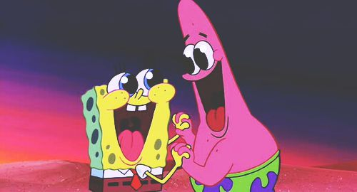 It all began when you discovered you shared the same hobbies. | 27 Signs You And Your BFF Might Actually Be Spongebob And Patrick
