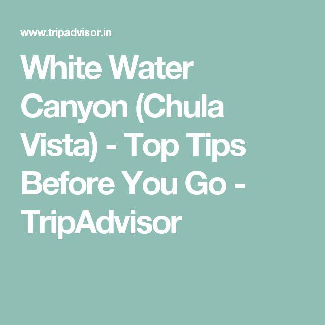 White Water Canyon (Chula Vista) - Top Tips Before You Go - TripAdvisor