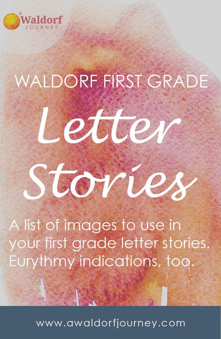 Waldorf First Grade Letter Stories