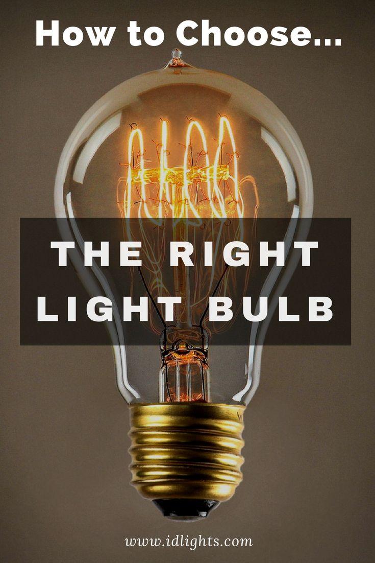 How To Easily Choose A Light Bulb Id Lights Light Bulb Bulb Diy Lamp Makeover
