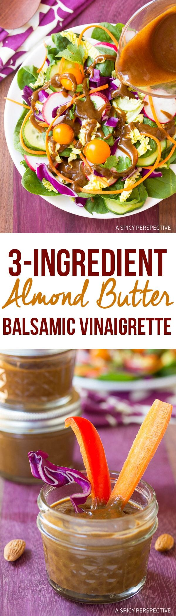 Healthy 3-Ingredient Almond Butter Balsamic Vinaigrette Recipe - Gluten Free and Dairy Free! via @spicyperspectiv