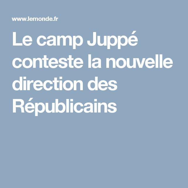 Le camp Juppé conteste la nouvelle direction des Républicains
