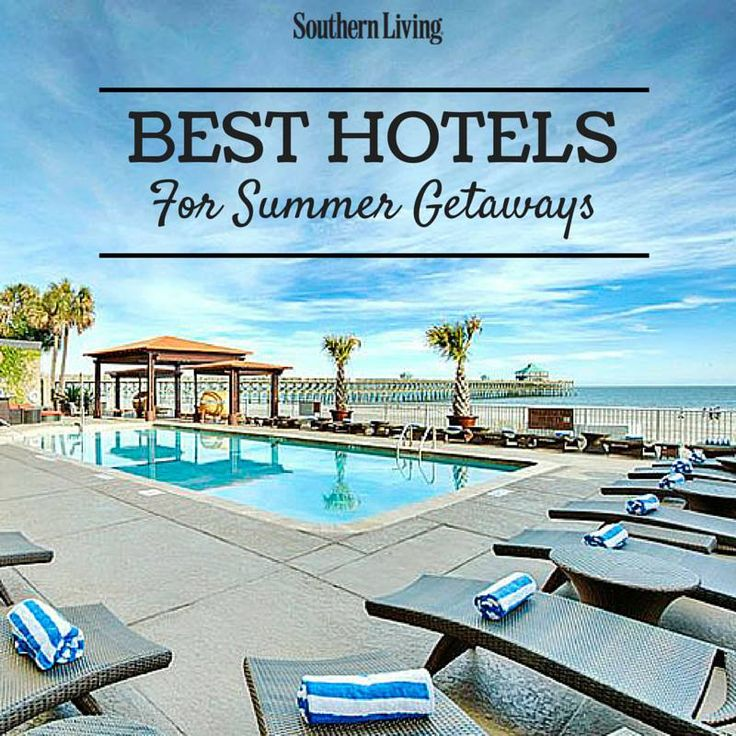 Best Hotels For Summer Getaways Folly Beachbest