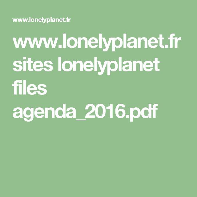 www.lonelyplanet.fr sites lonelyplanet files agenda_2016.pdf
