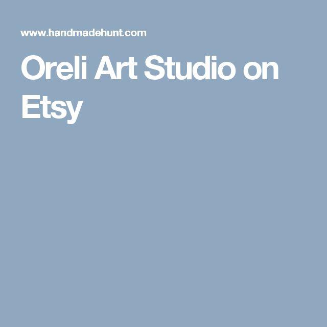 Oreli Art Studio on Etsy