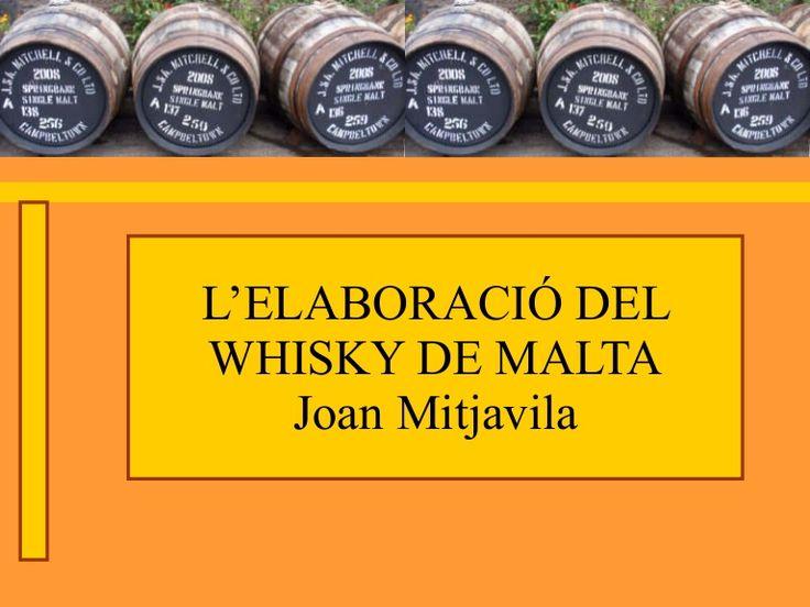 Presentació sobre el procés d'elaboració del whisky de malta (català)