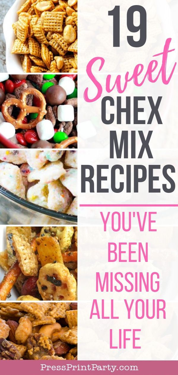 19 Sweet Chex Mix Recipes You Ve Been Missing All Your Life Press Print Party Chex Mix Recipes Chex Mix Recipes Sweet Puppy Chow Chex Mix Recipe