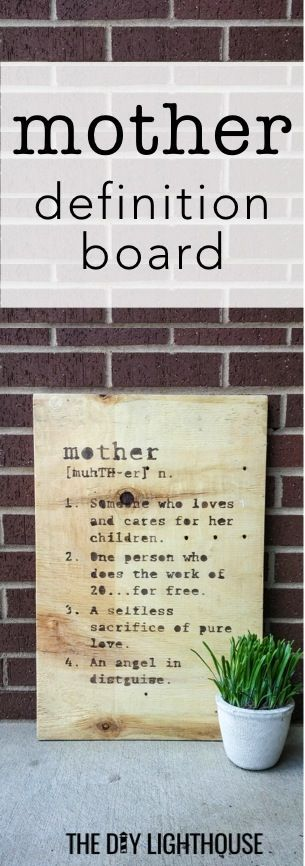 wood mother definition board | country rustic, farmhouse style, distressed, and vintage style wooden home decor idea | gift for Mother's Day | the perfect DIY project for any mom | cute and easy craft