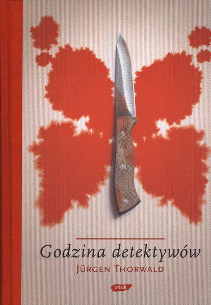 Godzina detektywów - Jürgen Thorwald - swiatksiazki.pl