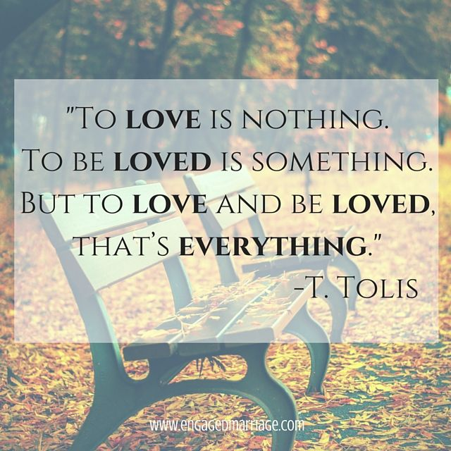 To Be Loved Is Something But To Love And Be Inspirational Marriage Quotespositive
