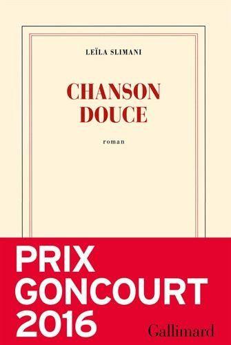 Chanson douce - Prix Goncourt 2016 de Leïla Slimani https://www.amazon.fr/dp/2070196674/ref=cm_sw_r_pi_dp_x_EoohybC8QPDFE