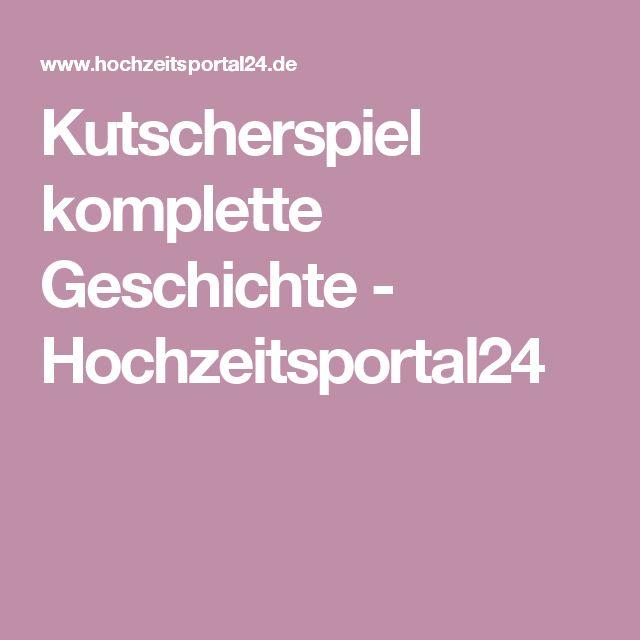 Kutscherspiel komplette Geschichte - Hochzeitsportal24